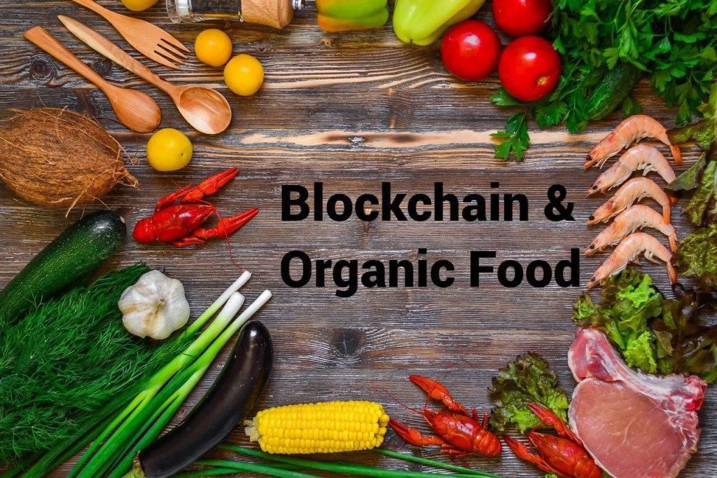 ORGANIC FOOD: is blockchain needed?